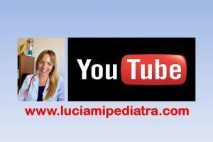 Youtube.LuciamiPediatra.