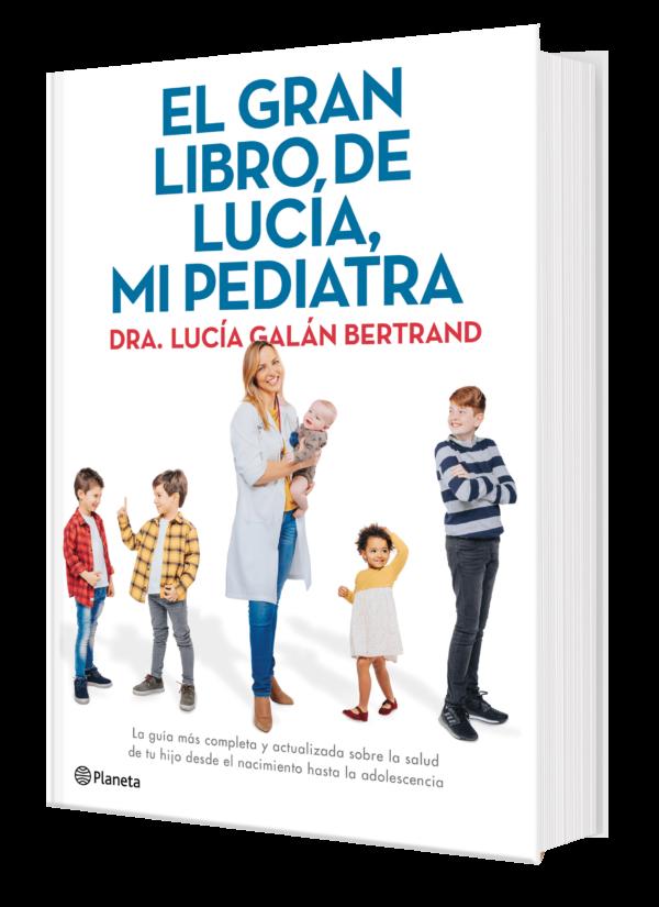 El Gran libro de Lucía, mi pediatra - Lucía, mi pediatra