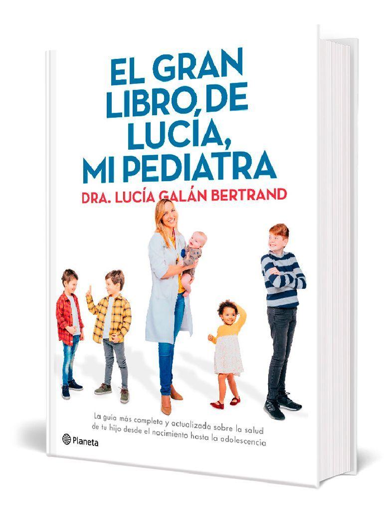 El Gran libro de Lucía mi pediatra