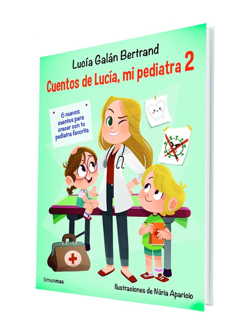 Cuentos de Lucía mi pediatra 2 - Lucía, mi pediatra