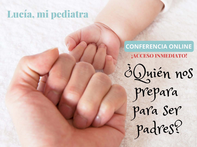 ¿Quien nos prepara para ser padres?